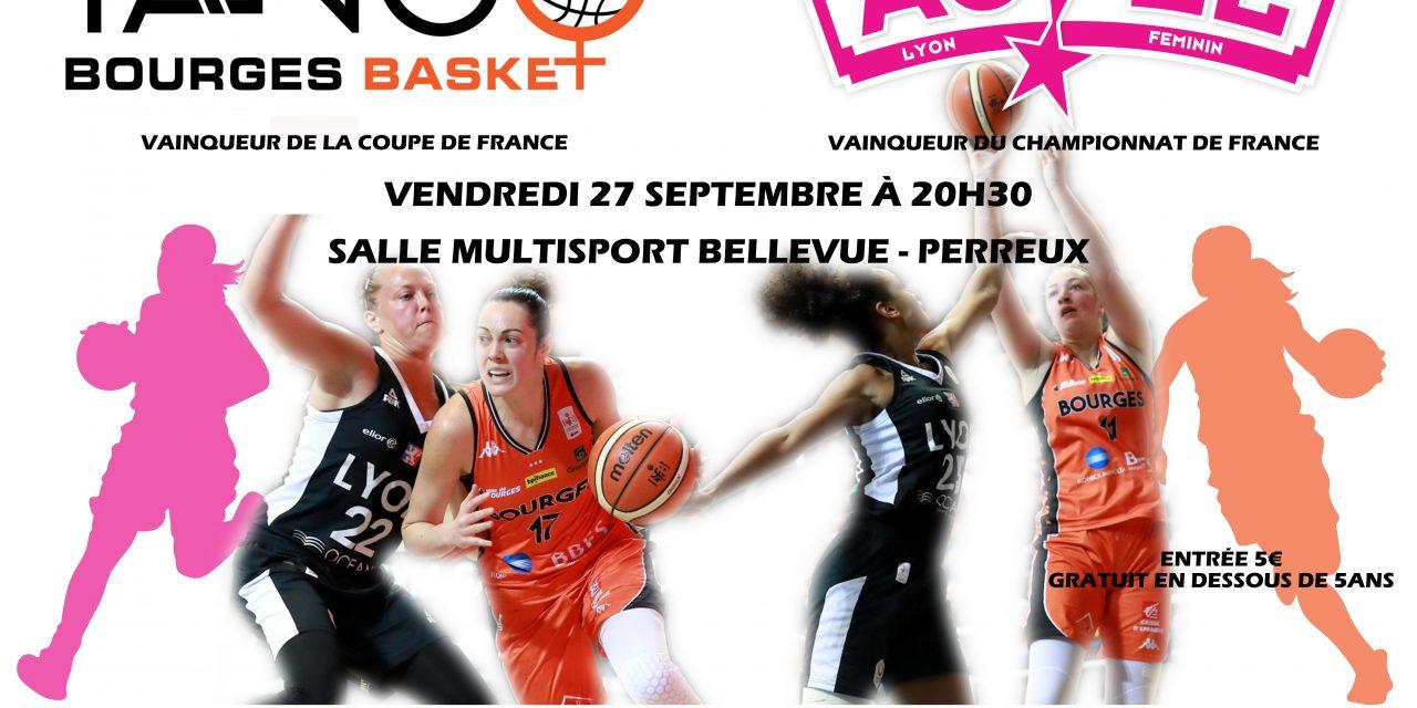 Vivez en direct vidéo la rencontre entre l'ASVEL et Bourges à Perreux