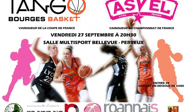 ASVEL-Bourges à Perreux : Où se procurer des places ?