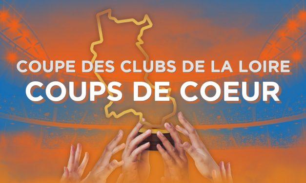 Coupe des Clubs de la Loire : Les coups de cœur de la rédaction